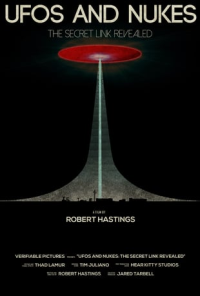 UFOs and Nukes Robert Hastings documentary